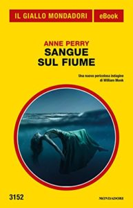 Sangue sul fiume – Anne Perry