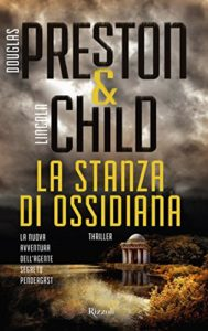 La stanza di ossidiana di Douglas Preston e Lincoln Child