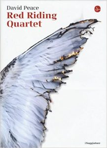 Red Riding Quartet – David Peace