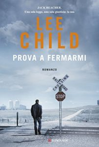 Prova a fermarmi di Lee Child