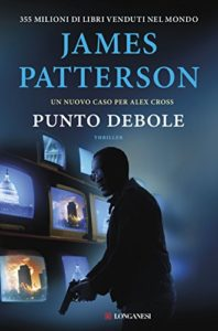 Punto debole – James Patterson