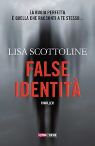 False identità – Lisa Scottoline