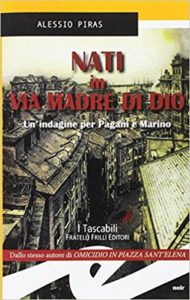 Nati in via Madre di Dio – Alessio Piras