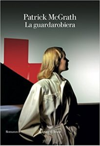 La guardarobiera – Patrick McGrath