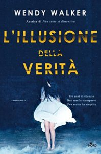 L'illusione della verità – Wendy Walker