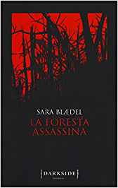 La foresta Assassina – Sara Blaedel