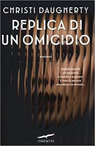 Replica di un omicidio – Christi Daugherty