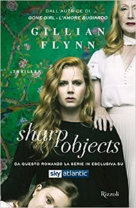 Sharp Objects di Gillian Flynn