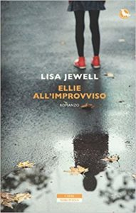 Ellie all'improvviso – Lisa Jewell