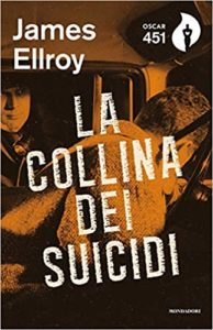 La collina dei suicidi – James Ellroy
