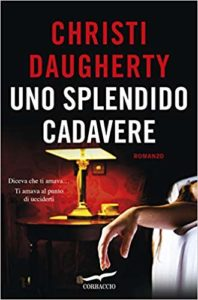 Uno splendido cadavere – Christi Daugherty
