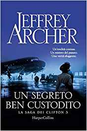 Un segreto ben custodito – Jeffrey Archer