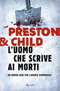 L'uomo che scrive ai morti – Preston & Child