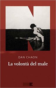 La volontà del male – Dan Chaon