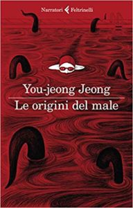 Le origini del male - You-jeong Jeong