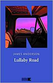 Lullaby Road – James Anderson