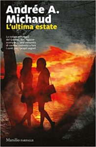 L'ultima estate – Andrée A. Michaud