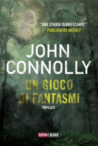 Un gioco di fantasmi – John Connolly
