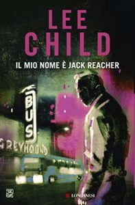 Il mio nome è Jack Reacher – Lee Child