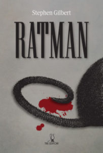 Ratman – Stephen Gilbert