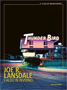 Caldo in inverno – Joe R. Lansdale