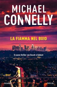 La fiamma nel buio – Michael Connelly