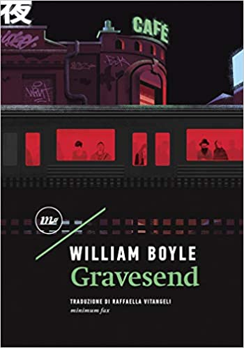 Gravesend – William Boyle