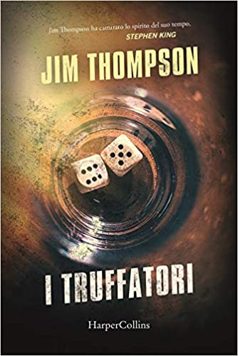 I truffatori - Jim Thompson