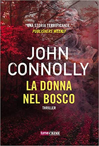 La donna nel bosco – John Connolly