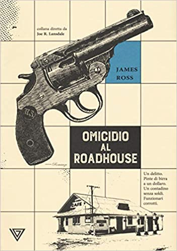 Omicidio al Roadhouse – James Ross