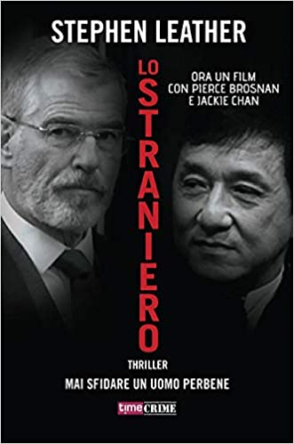 Lo straniero – Stephen Leather