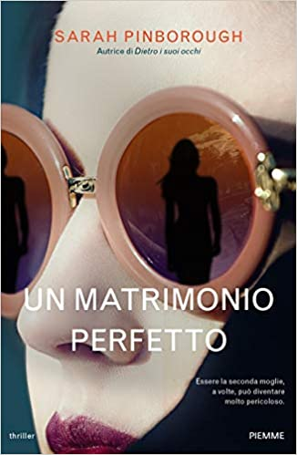Un matrimonio Perfetto – Sarah Pinborough