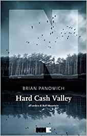 Hard Cash Valley – Brian Panowich